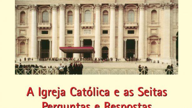 Igreja Católica e as Seitas